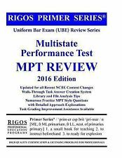 Rigos Primer Series Uniform Bar Exam (UBE) Review - MPT: 2016 Edition, Rigos, Mr