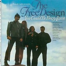 You Could Be Born Again [Bonus Tracks] by The Free Design (CD, 2004, Very Good)