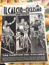 Il calcio e il ciclismo illustrato 1965 N° 31 Faggin Dancelli Maspes . 23/6