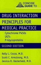Concise Guide to Drug Interaction Principles for Medical Practice: Cyt-ExLibrary