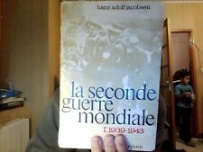 La seconde guerre mondiale Hans Adolf Jacobsen