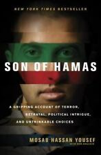 Son of Hamas : A Gripping Account of Terror, Betrayal, Intrigue & Choices