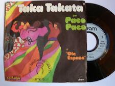 PACO PACO : Taka Takata / Ole Espana - SP 1972 French BIRAM 6109 021 AL VERLANE