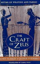 The Craft of Zeus: Myths of Weaving and Fabric (Revealing Antiquity)-ExLibrary