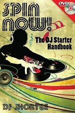 Spin Now! The DJ Starter Handbook, DJ Shortee, New Book