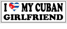 I LOVE MY CUBAN GIRLFRIEND VINYL STICKER - Cuba / Caribbean - 26cm x 7cm