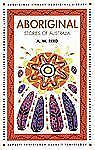 Aboriginal Stories of Australia by A. W. Reed (Paperback)