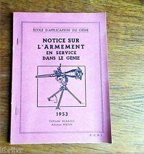 Militaria école d'application du Génie NOTICE SUR L'ARMEMENT EN SERVICE  1953