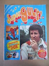 SUPERGULP Fumetti in TV 21 1978 Uomo Ragno Fantastici 4 + poster Andretti [G254A
