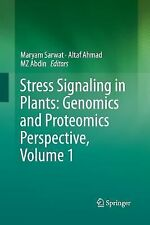 Stress Signaling in Plants: Genomics and Proteomics Perspective, Volume 1...