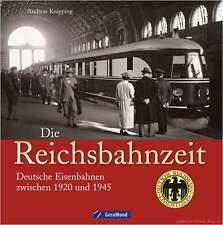 Fachbuch Die Reichsbahnzeit, informative Zeitreise mit vielen Bildern, BILLIGER
