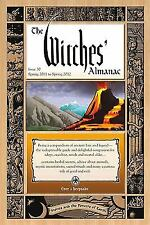 Witches' Almanac, The: Issue 30: Spring 2011Spring 2012, Stones and the Powers o