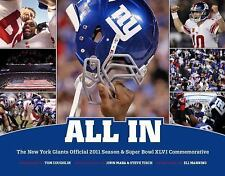 All In: The New York Giants Official 2011 Season & Super Bowl XLVI Commemorative