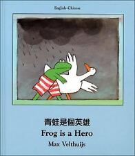 Frog Is a Hero (English–Chinese) (Frog series)-ExLibrary