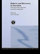 Reform and Recovery in East Asia: The Role of the State and Economic Enterprise