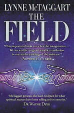 The Field Lynne McTaggart Element Books PB / 9780007145102