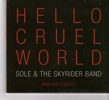 (FR789) Sole & The Skyrider Band, Hello Cruel World - 2011 DJ CD