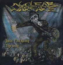Nuclear Warfare - Just Fucking Thrash - Aufnäher / Patch - Neu #5129