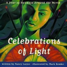 Celebrations Of Light : A Year of Holidays Around the World-ExLibrary