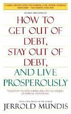How to Get Out of Debt, Stay Out of Debt, and Live Prosperously*: Based on the P