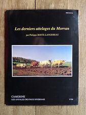CAMOSINE Annales des Pays Nivernais N°86 Les derniers attelages du Morvan NIÈVRE