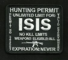 ISIS HUNTING PERMIT BIKER TACTICAL COMBAT BADGE MORALE MILITARY PATCH BLACK
