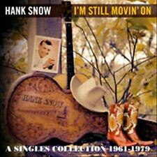 I'm Still Movin' On: A Singles Collection 1961-1979 by Hank Snow (CD,...