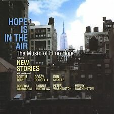 Hope Is In the Air: The Music of Elmo Hope * by New Stories (CD, Oct-2004,...