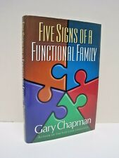 Five Signs of a Functional Family by Gary Chapman