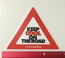 Aufkleber/Sticker: Ford Credit Bank - Keep Cool On The Road (21041659)