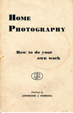 "TRADE HANDBOOK - ""HOME PHOTOGRAPHY: HOW TO DO YOUR OWN WORK"" - JOHNSONS (c1950)"