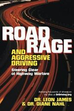 Road Rage and Aggressive Driving: Steering Clear of Highway Warfare-ExLibrary