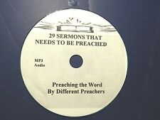 29 SERMONS THAT NEEDS TO BE PREACHED, BY DIFFERENT PREACHERS, MP3 one CD