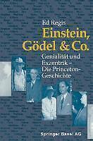 Einstein, Gödel & Co.: Genialität und Exzentrik  -  Die Princeton-Geschichte