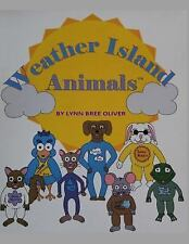 Weather Island Animals by Lynn Bree Oliver (2014, Paperback)
