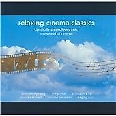 Relaxing Cinema Classics: Classical Masterpieces from the World of Cinema (2004)