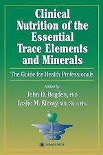 Clinical Nutrition of the Essential Trace Elements and Minerals (Nutri-ExLibrary