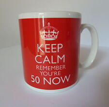 Keep Calm Remember You're 50 Now Gift Mug Present Cup And Carry On 50th Birthday