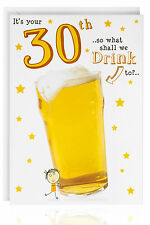 30th Birthday - Male Funny Humour Joke Card Greetings Beer Glass Drink - OTC7512