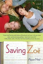Saving Zoe by Alyson Noel (softcover)