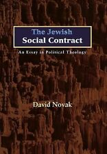 New Forum Bks.: The Jewish Social Contract : An Essay in Political Theology...