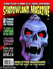 SHADOWLAND Magazine #10: SKELETON WARRIORS Nightmare on Elm Street ULTRAMAN New!
