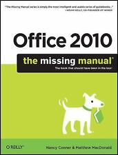 OFFICE 2010: THE MISSING MANUAL - MATTHEW MACDONALD NANCY CONNER (PAPERBACK) NEW
