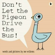 Don't Let the Pigeon Drive the Bus 9781844285136 by Mo Willems, Paperback, NEW