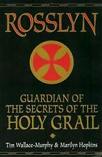 Rosslyn Holy Grail Secrets Druid Knights Templar Christian Mystic Paris Toulouse