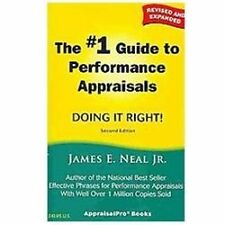 The #1 Guide to Performance Appraisals : Doing It Right! by James E., Jr....
