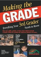 Making the Grade: Everything Your Third Grader Needs to Know