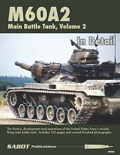 Sabot Publications, M60A2 Main Battle Tank, Vol 2 By Chris Mrosko & Brett Avants