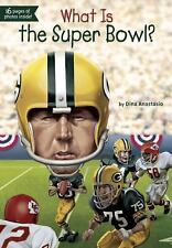 What Was... ?: What Is the Super Bowl? by Dina Anastasio (2015, Paperback)