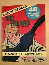 RIC ROLAND CONTRO IL SERPENTE inserto del Corriere dei Piccoli N.31 1968 hochet